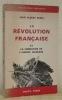 La révolution française et la formation de l'Europe moderne. La révolution française. L'Europe des Nations. Les révolutions totalitaires. L'Europe ...