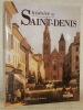 Histoire de Saint-Denis. Pays et villes de France.. BOURDERON, Roger. - PERETTI, Pierre de.