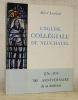 L'Eglise Collégiale de Neuchâtel. Nouvelle édition revue et augmentée.. LOMBARD, Alfred.