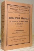 La monarchie féodale en France et en Angleterre, Xe - XIIe siècle. Avec 2 cartes hors texte.Bibliothèque de synthèse historique, l'évolution de ...