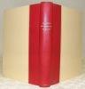 Le livre des saintes paroles et des bons faits de notre saint Roi Louis composé par Jean Sire de Joinville et tourné en français moderne par Anrdé ...