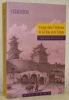 Voyage dans l'intérieur de la Chine et en Tartarie, fait dans les années 1792, 1793 et 1794. par Lord Macartney. Traduit de l'anglais, avec des notes, ...
