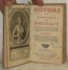 Histoire du Marêchal de Boucicaut, Grand Connétable de l'Empire de Constantinople, Gouverneur pour le Roi de l'Etat de Gennes, & des Provinces de ...