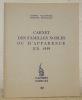 Carnet des familles nobles ou d'apparence en 1959. Les Cahiers Nobles, n.° 22.. VALYNSEELE, Joseph. - DEVILLARD, Philippe.