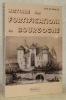 Histoire des fortifications en Bourgogne.. LE HALLE, Guy.