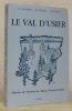 Le Val d'Usier. Histoire de Sombacour, Bians, Goux-les-Usiers. Préface de Maurice Gresset.. MALFROY, M. - OLIVIER, B. - GUIRAUD, J.