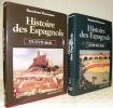 Histoire des Espagnols. 2 Volumes.I: VIe-XVII siècle. II: XVIIIe-XXe siècle.. BENNASSAR, Bartholomé.