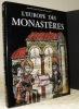 L'Europe des Monastères.. Newman, John-Henry. - Oursel, Raymond. - Moulin, Léo.