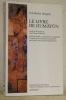 Le livre de Humâyûn. Traduit du persan par Pierre Piffaretti. Edition établie, présenté et completée d'extraits de chroniques persanes par Jean-Louis ...