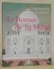 Le Roma du Taj Mahal.. CLEMENT, Catherine.