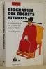 Biographie des regrets eternels. Biographies de chinois illustres traduites par Jacques Pimpaneau..