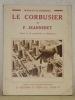 Le Corbusier et P. Jeanneret. Illustré de 32 reproductions en héliogravures. Collection Les Artistes Nouveaux.. PIERREFEU, François de.