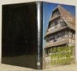 La maison paysanne du Sundgau.Etudes d'art et d'architecture.. GARDNER, Antoine. - GRODWOHL, Marc.