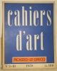 Cahiers d'Art, n.° 3 - 10, 1938. Picasso - Le Greco.. ZERVOS, Christitan (Directeur). - BRAQUE, Geroges.