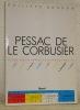 Pessac de Le Corbusier. 1927 - 1967, Etude socio-architecturale. Préface de Henri Lefebvre. Suivi de Pessac II, Le Corbusier, 1969 - 1985.. BOUDON, ...