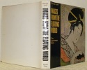 Images from the Floating World. The Japanese Print. Including an Illustrated Dictionary of Ukiyo-e.. LANE, Richard.