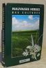 Mauvaises herbes des cultures. Textes: J. Mamarot. Dessins: O. Psarski et R. Rouquier. Photos inétirieurs: O. Psarski et J. Mamarot. Photos de ...