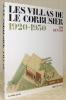 Les villas de Le Corbusier 1920-1930 avec des photographies de Lucien Hervé et 181 dessins de Le Corbusier, deuxième détion, revue et corrigée.. ...