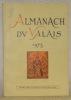 Almanach du Valais 1973, 73e année..