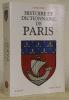 """Histoire et dictionnaire de Paris. Collection: """"Bouquins"""".. FIERRO, Alfred."""