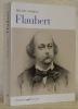 Flaubert.. WINOCK, Michel.