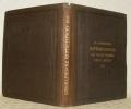 Mittheilungen aus Justus Perthes' Geographischer Anstalt über wichtige neue erforschungen auf dem Gesammtgebiete der Geographie. 1855.. PETERMANN, A.