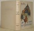 Au temps des chevaliers. Nouvelle édition illustrée par J. J. Mennet.. BUTTS, Marie.