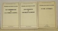 """Vies de Charles-Albert Cingria. 3 Volumes. Les prisons de Charles-Albert. Le sabordage de """"La Voile Latine"""". L'ame antique.. WALZER, Pierre-Olivier."""