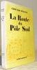 La Route du Pôle Sud. Illustrations de J. A. Carlotti.. PEISSON, Edouard.