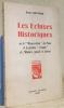 """Les Ecluses Historiques ou la """"Résurrection"""" du Passé et la fixation """"vivante"""" de l'Histoire (passée et future).. BRUYERE, Emile."""