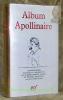Album Apollinaire. Iconographie réunie et commentée par Pierre-Marcel Adéma et Michel Decaudin. Bibliothèque de la Pléiade.. APOLLINAIRE, Guillaume.