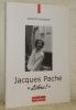 """Jacques Pache, """"Libre!"""". Préface de Michel Chauvy.. SCHERRER, Antonin."""