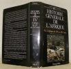 Histoire générale de l'Afrique. Tome IV. L'Afrique du XIIe au XVIe siècle.. NIANE, D. T. (Directeur de volume).
