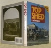 Top Shed, 2nd Edition.. TOWNEND, P. N.