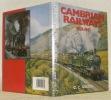 Cambrian Railways, 1859 - 1947.. GREEN, C. C.