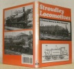 Stroudley Locomotives. A Pictorial History by Brian Haresnape..