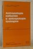 Antropologia culturale a antropologia teologica. Istituto Trentino di Cultura, Publicazioni dell'Istituto di Scienze Religiose in Trento, n.° 19.. ...