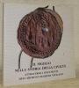 Il sigillo nella storia della civilta attraverso i documenti dell'archivio segreto vaticano. Testo in italiano con sommario in francese, inglese, ...