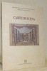 Carte di Scena. Firenze, Biblioteca Riccardiana, 21 Dicembre 1998 - 20 Marzo 1999. Ministero per i beni e le attivita culturali, Biblioteca ...