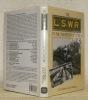 The LSWR in the Twentieth Century.. FAULKNER, J. N. - WILLIAMS, R. A.