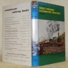An Outline of Great Western Locomotive Pratice, 1837 - 1947.. HOLCROFT, H.