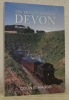 The Branch Lines of Devon. Plymouth, West & North Devon.. MAGGS, Colin G.