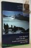Unser Alpenkorps. Notre corps alpin. Il nostro corpo d'armata alpino. Nies corp alpin. Herausgeber: Gebrigsarmeekorps 3. Editeur: Corps d'armée de ...