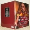 Images d'une vie. Textes de Sa Sainteté le Dalaï-Lama et de Claudine Vernier-Palliez. Préface de Matthieu Ricard.. DALAÏ-LAMA.