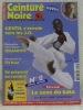 Ceinture Noire n.° 2, septembre 1999. Le magazine des pratiquants d'Arts Martiaux..