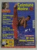 Ceinture Noire n.° 1, juillet - août 1999. Le magazine des pratiquants d'Arts Martiaux..