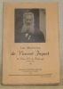 """Les mémoires de Vincent Jaquet de Vesin. Canton de Fribourg. 1849 - 1925. Cet ouvrage vient d'être publié, en feuilleton, dans le journal """"Le ..."""