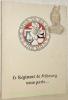 Le Régiment de Fribourg vous parle....