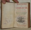 Histoire de Charles XII. Roi du Suede. Nouvelle Edition revûe, corrigée & augmentée par l'Auteur; avec les Remarques Critiques de Mr. de la Mottraye & ...