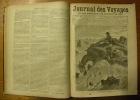 Journal des Voyages et des aventures de terre et de mer. Tome premier à 39 - Juillet 1877 à 1896. Deuxième série tome premier à 30 - 1er Décembre 1896 ...